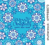 christmas card with blue... | Shutterstock .eps vector #699988873