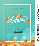 autumn sale background layout... | Shutterstock .eps vector #700001347