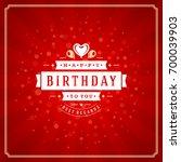 happy birthday typographic for... | Shutterstock .eps vector #700039903