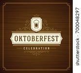 oktoberfest beer festival... | Shutterstock .eps vector #700048297