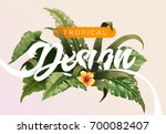 bright tropical background with ... | Shutterstock .eps vector #700082407