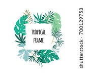 square tropical frame  template ... | Shutterstock .eps vector #700129753