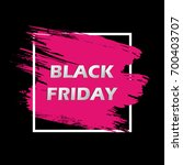 black friday sale banner design ... | Shutterstock .eps vector #700403707