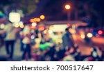image of abstract blur street... | Shutterstock . vector #700517647