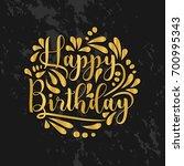greeting card happy birthday... | Shutterstock .eps vector #700995343