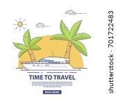 luxury travel seaway ocean... | Shutterstock .eps vector #701722483