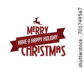 merry christmas and happy new... | Shutterstock .eps vector #701749567