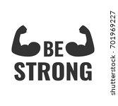 be strong poster. vector...   Shutterstock .eps vector #701969227