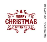 merry christmas and happy new... | Shutterstock .eps vector #701989153