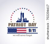 patriot day we will never... | Shutterstock . vector #702206617