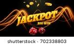 jackpot sign decoration. vector ... | Shutterstock .eps vector #702338803