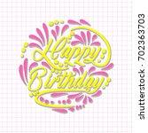 card greeting happy birthday....   Shutterstock .eps vector #702363703