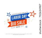 illustration of labor day... | Shutterstock .eps vector #702634987