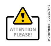 warning sign attention please... | Shutterstock .eps vector #702667543