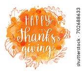 happy thanksgiving lettering... | Shutterstock .eps vector #702688633