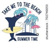 surfer shark illustration... | Shutterstock .eps vector #702740053