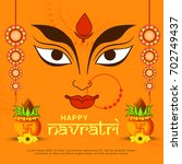 illustration of happy navratri... | Shutterstock .eps vector #702749437