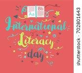 international literacy day... | Shutterstock .eps vector #702801643