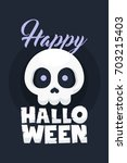 happy halloween poster in... | Shutterstock .eps vector #703215403