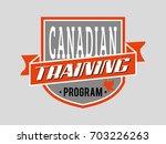 canadian training program.... | Shutterstock .eps vector #703226263
