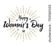 happy women's day   fireworks ... | Shutterstock .eps vector #703560103