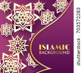 islamic background template... | Shutterstock .eps vector #703572283