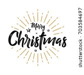 merry christmas   vintage  ... | Shutterstock .eps vector #703584697