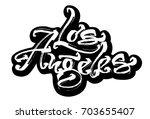 los angeles. sticker. modern... | Shutterstock .eps vector #703655407