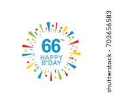 66th happy birthday logo ... | Shutterstock .eps vector #703656583