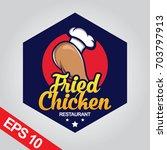 fried chicken logo  set chicken ... | Shutterstock .eps vector #703797913