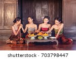 beautiful thai girls in thai...   Shutterstock . vector #703798447
