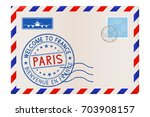 envelope with welcome to paris... | Shutterstock .eps vector #703908157