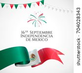 16 september  mexico happy... | Shutterstock .eps vector #704028343