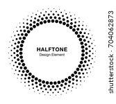 halftone circle frame dots logo ... | Shutterstock . vector #704062873