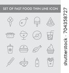 set of fast food thin line icon | Shutterstock .eps vector #704358727