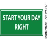 start your day right green... | Shutterstock .eps vector #704495347