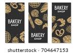 set of vector bakery engraved...   Shutterstock .eps vector #704647153
