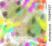seamless art painter abstract... | Shutterstock . vector #704899537