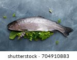 delicious fresh fish  trout ...   Shutterstock . vector #704910883