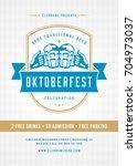 oktoberfest beer festival... | Shutterstock .eps vector #704973037