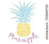 pineapple  fruit  vector ... | Shutterstock .eps vector #705049753