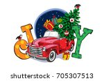 christmas card. red retro truck ... | Shutterstock .eps vector #705307513