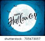 lettering happy halloween with... | Shutterstock . vector #705673057