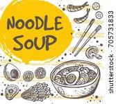noodle soup concept design....   Shutterstock .eps vector #705731833