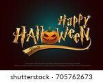 happy halloween pumpkins night... | Shutterstock .eps vector #705762673