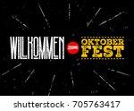 oktoberfest vector label.... | Shutterstock .eps vector #705763417