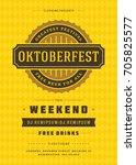 oktoberfest beer festival... | Shutterstock .eps vector #705825577