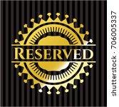 reserved golden badge | Shutterstock .eps vector #706005337