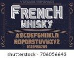 vintage font alphabet... | Shutterstock .eps vector #706056643