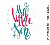 "lettering ""my little son"". hand ... 